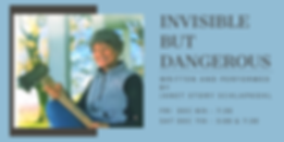 Copy of Invisible But Dangerous (1).png
