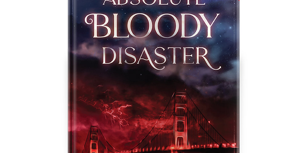 An Absolute Bloody Disaster - Limited Signed Hardcover