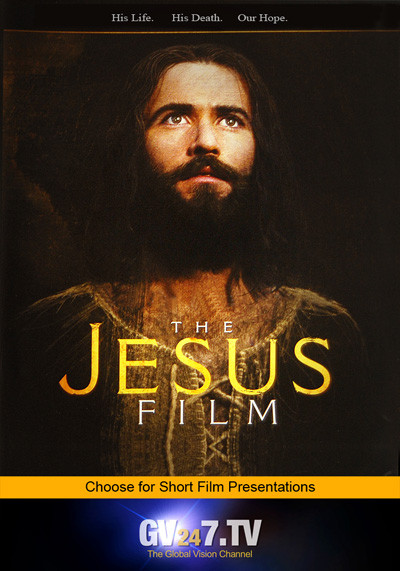 Ch24:  The Jesus Film