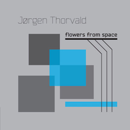 Jørgen Thorvald - Flowers From Space EP CD
