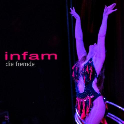 Infam - Die Fremde (with Kinky Roland Remix) CD