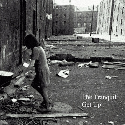 The Tranquil - Get Up CD