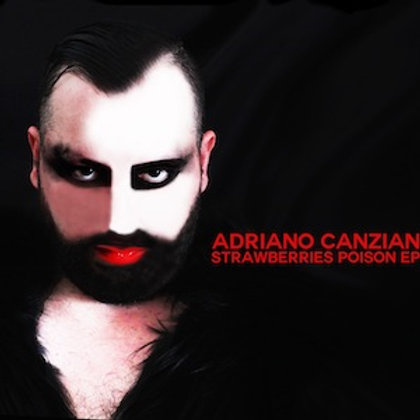 Adriano Canzian - Strawberries Poison EP CD