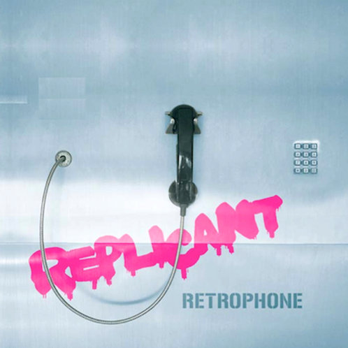 Replicant - Retrophone CD