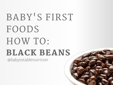 Baby's First Foods How to: Black Beans🌱