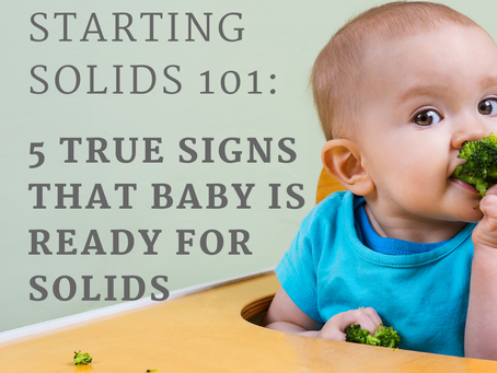 Starting Solids 101: 5 True Signs That Your Baby Is Ready For Solids