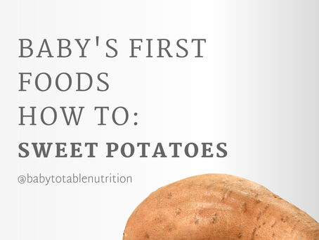 First Foods How to: Sweet Potatoes for Babies 🍠