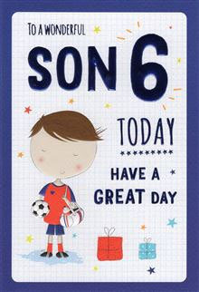 To a wonderful Son 6 Today