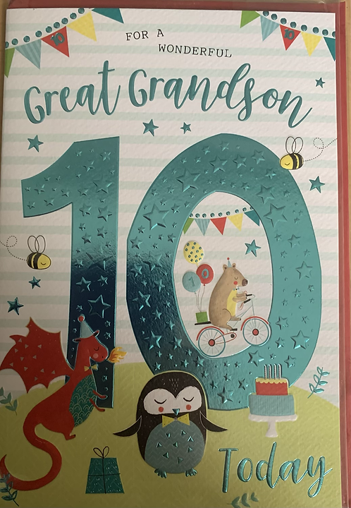 For a wonderful Great Grandson 10 Today