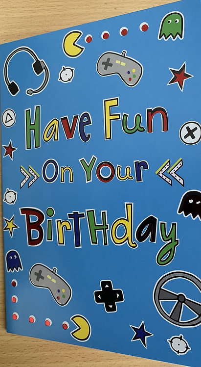 Have fun on your Birthday