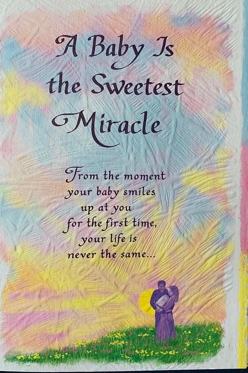 Blue Mountain Cards A BABY IS THE SWEETEST MIRACLE