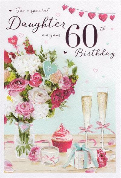 Daughter 60th Birthday Card