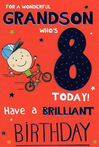 For a wonderful Grandson who's 8 today