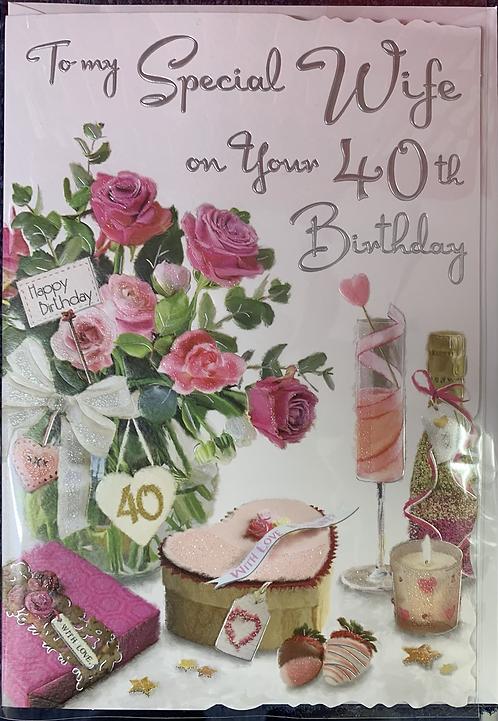 Wife 40th Birthday Card