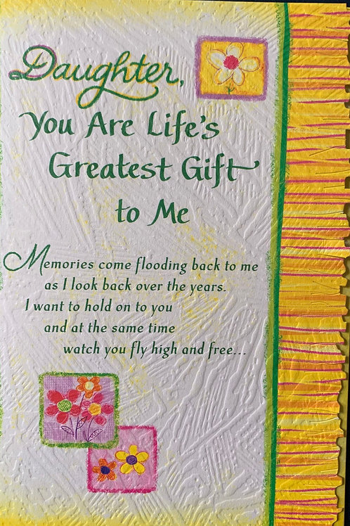 Blue Mountain Cards DAUGHTER YOU ARE LIFE'S GREATEST GIFT TO ME