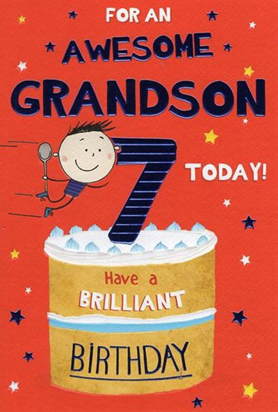 For an awesome Grandson 7 today