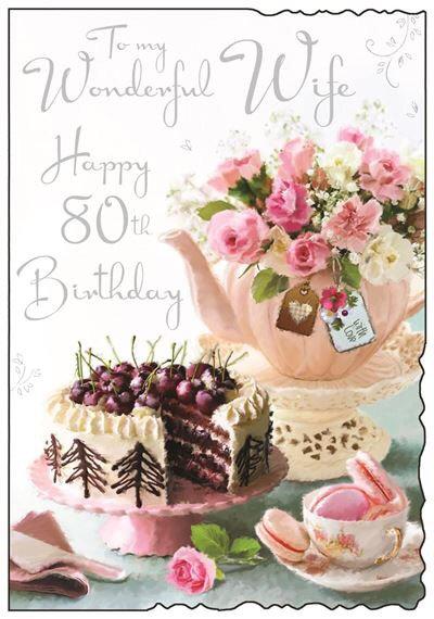 Wife 80th Birthday Card