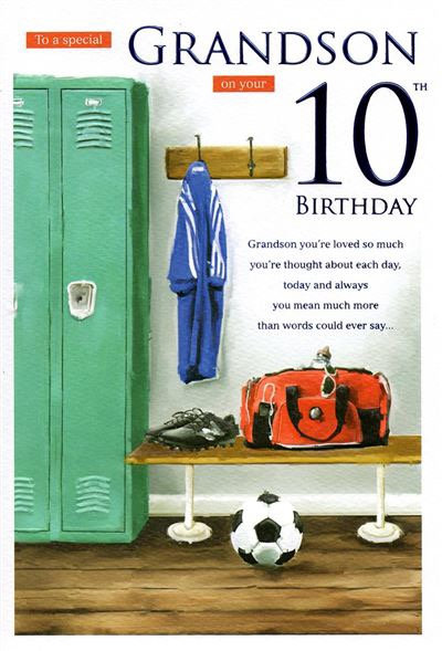 To a special Grandson on your 10th Birthday