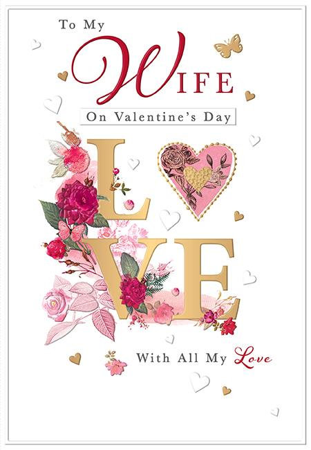 To my wife on valentines day with all my love