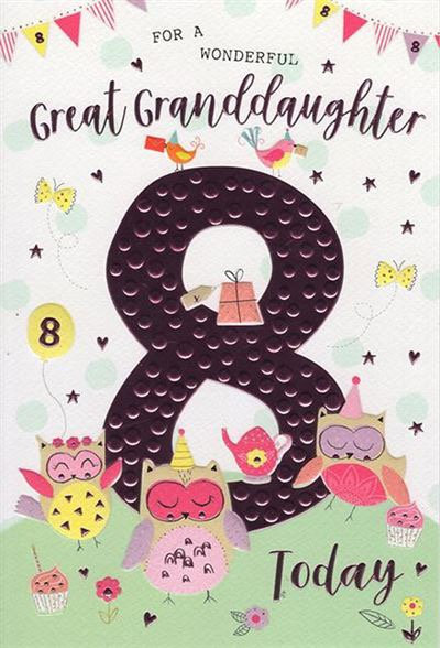 For a wonderful Great-granddaughter 8 today