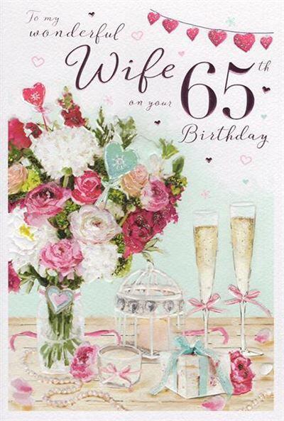Wife 65th Birthday Card