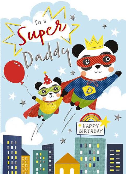 To a super Daddy Birthday Card
