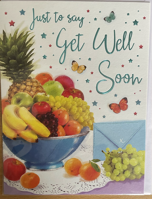 Just to say Get Well Soon