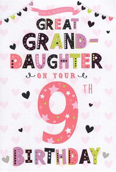 For a wonderful Great Granddaughter on your 9th Birthday