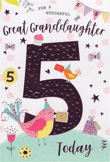 For a wonderful Great Granddaughter 5 Today
