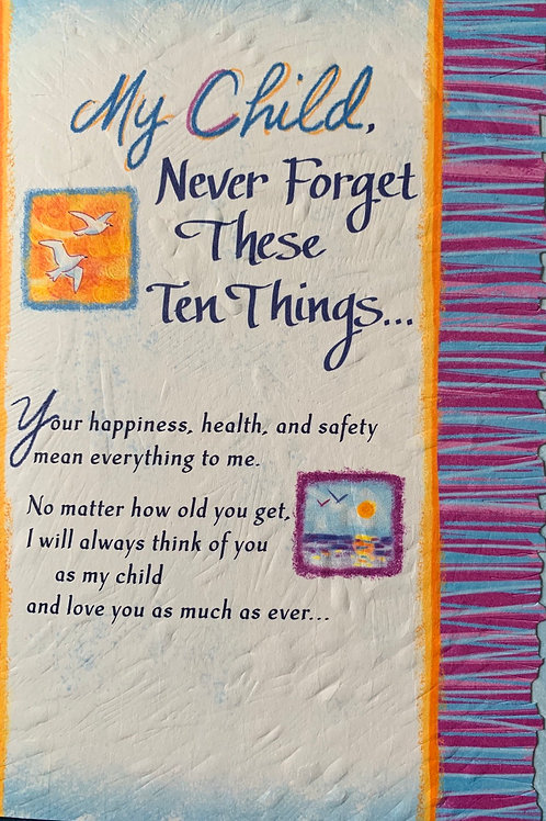 Blue Mountain Cards MY CHILD NEVER FORGET THESE TEN THINGS Beautiful Wording