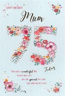 Mum 75th Birthdy Card