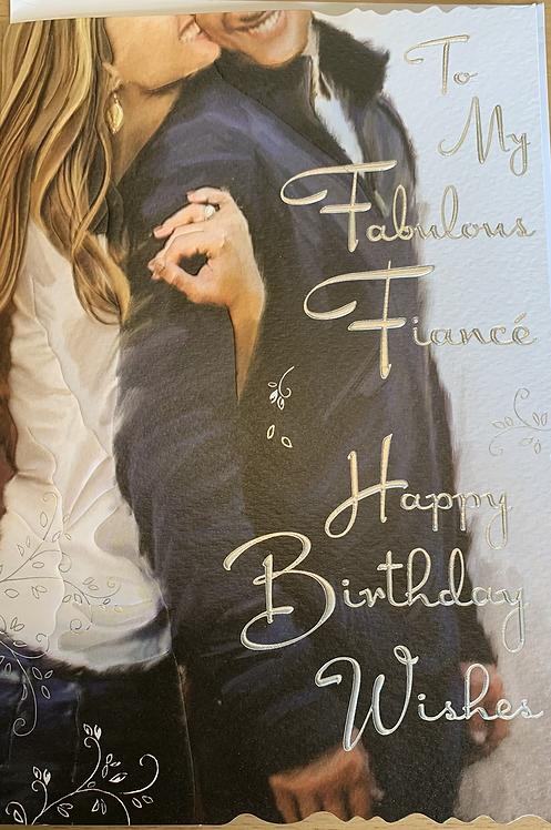 To my fabulous Fiancé Happy Birthday Wishes