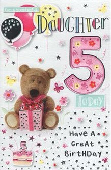 For a wonderful Daughter 5 today