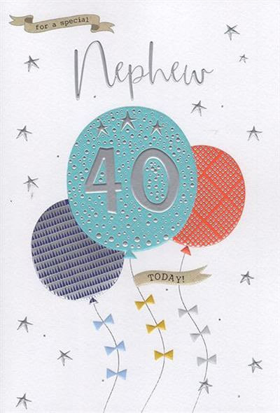 Nephew 40th Birthday Card