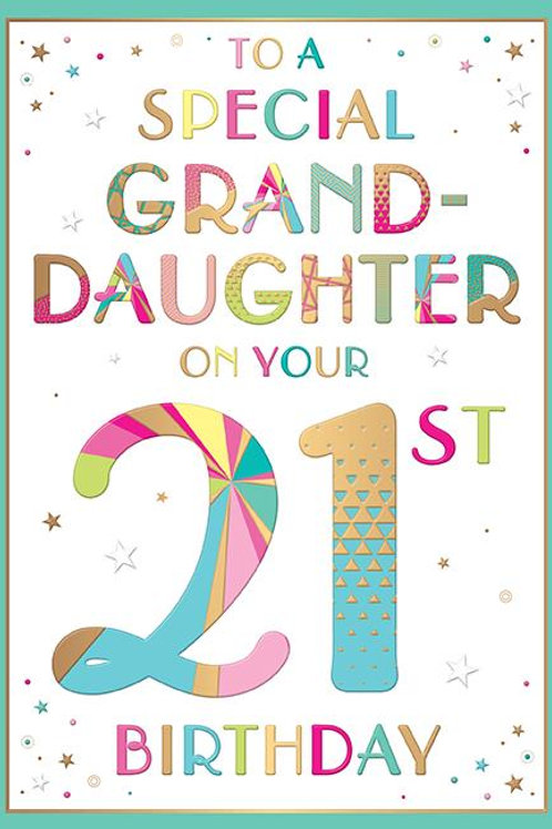 To a special Grand Daughter on your 21st Birthday