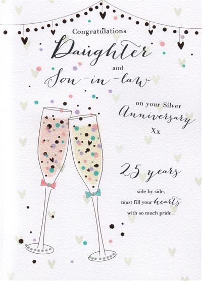 Congratulations Daughter & Son-in-law on your Silver Anniversary