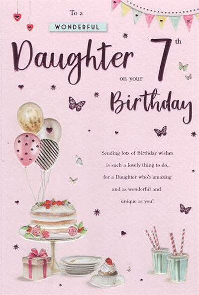 To a wonderful Daughter on your 7th Birthday