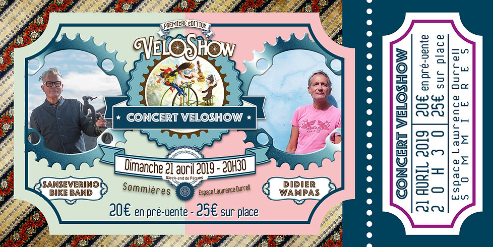 Billet Concert Véloshow Sansévérino Bike Band Guest Star Didier Wampas 21/04/2019 Graphisme Marc Laurent