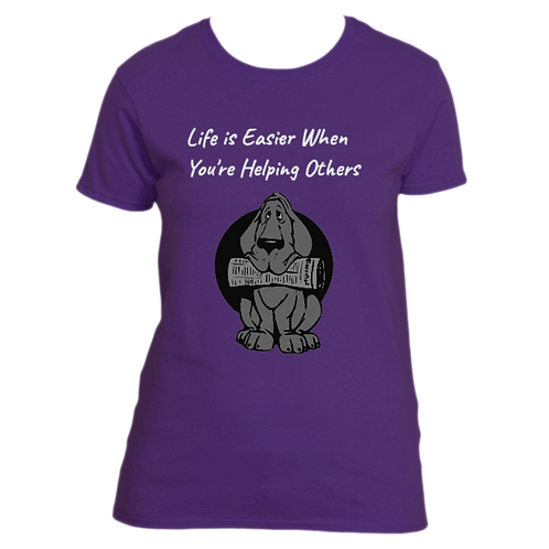 Women's T-Shirt - Life is Easier When  You're Helping Others