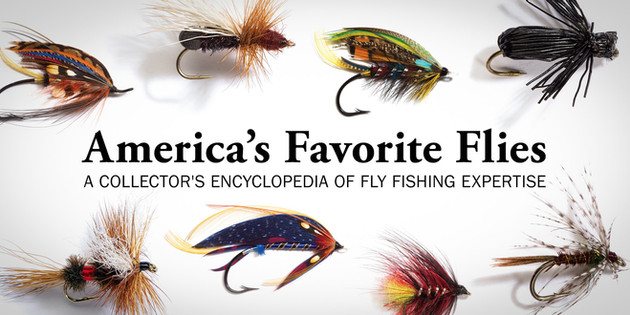 'America's Favorite Flies' -- Creative, Beautiful, Keepsake Any Fly Fisherman Would Love to Own