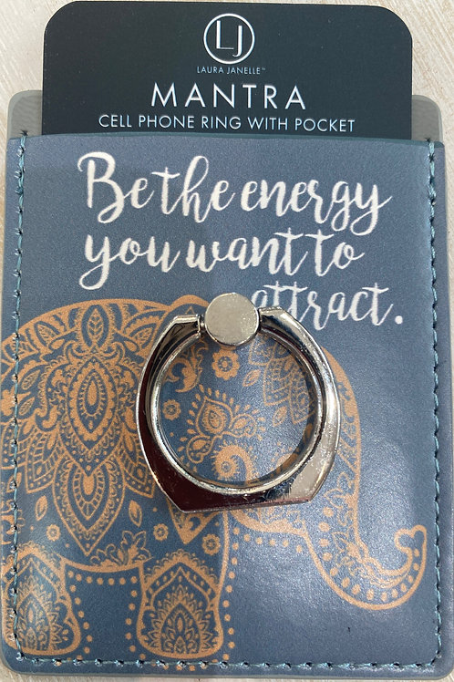 Be The Energy You Want to Attract Phone Ring Wallet