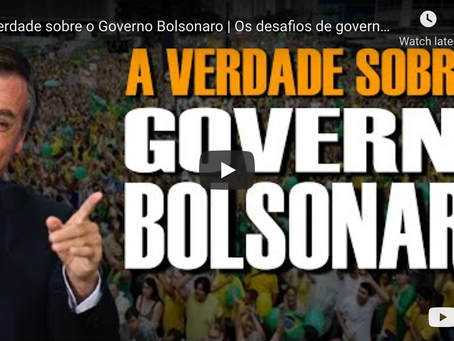 A Verdade sobre o Governo Bolsonaro   Os desafios de governar um país dominado pela esquerda