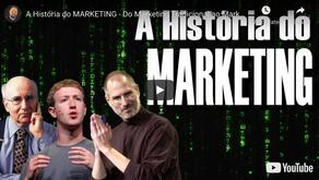 A História do MARKETING - Do Marketing Tradicional ao Marketing Digital