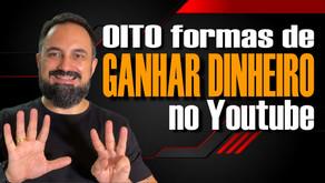 Oito formas de GANHAR DINHEIRO no YouTube | Curso Grátis Youtuber Profissional