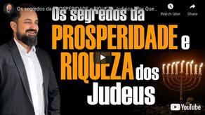 Os segredos da PROSPERIDADE e RIQUEZA Judaica | Por que os Judeus são Ricos?