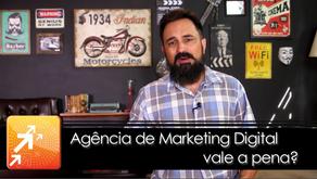 Agência de Marketing Digital vale a pena?