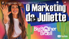 O marketing de JULIETTE do BBB 21 | Estudo de Caso
