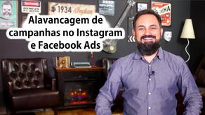 Alavancagem de campanhas no Instagram e Facebook Ads