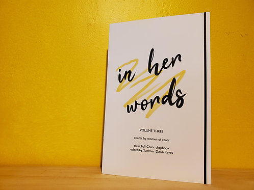 in her words: poems by women of color (Volume Three)