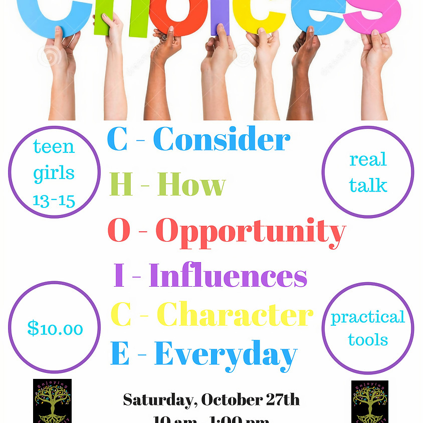 CHOICES - Workshop for Teen Girls